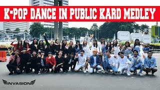 [KPOP DANCE IN PUBLIC CHALLENGE] KARD MEDLEY ALL SONGS COVER BY INVASION