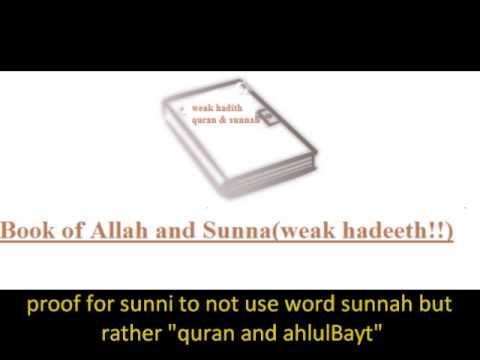 quran and Sunna(weak hadeeth!!) AlThaqalayn