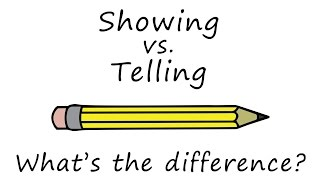 Intro to Showing vs. Telling