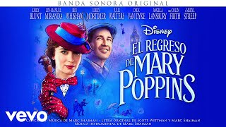 "¿Lo podéis imaginar? (From ""El regreso de Mary Poppins""/Audio Only)"