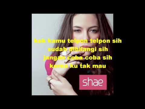 Shae - Kok Telfon Telfon Sih video