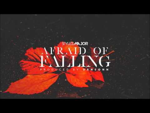 🔥🎶😢 Stylez Major - Afraid Of Falling [Official Audio] (Songs about depression , Songs about sadness)
