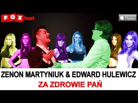 Zenon Martyniuk & Edward Hulewicz - Za Zdrowie Pań OFFICIAL VIDEO 2015