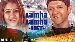 Lamha Lamha (Duet) Full Audio Song || Sargoshiyan || Aslam Surty
