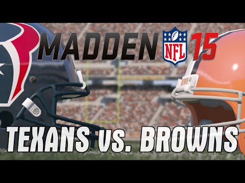 Houston Texans vs Cleveland Browns Madden 15 Broadcast Mode