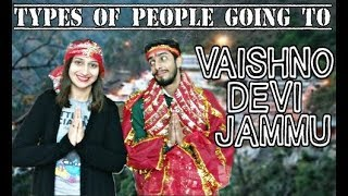 Types Of People Going To Vaishno Devi -Ft. Sanyam Pandoh | Latest Funny | Anshita Crazy Koul