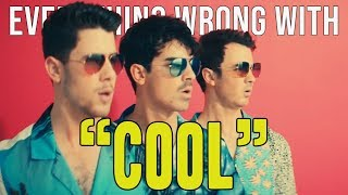 "Everything Wrong With Jonas Brothers - ""Cool"""