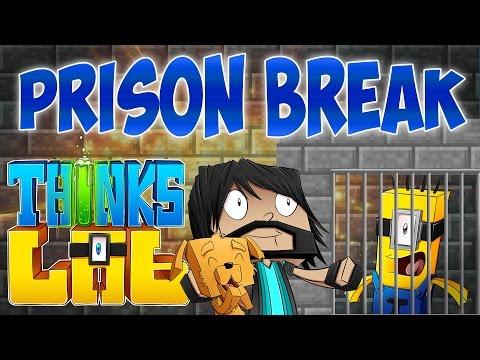 PRISON BREAK!!   Think's Lab Minecraft Mods [Minecraft Roleplay]