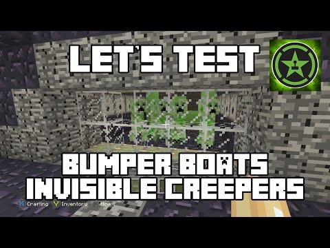 Let's Test - Bumper Boats and Invisible Creepers