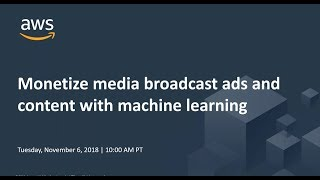 Monetize Media Broadcast Ads and Content with Machine Learning