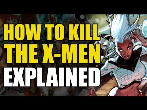How To Kill The X-Men (Cyclops, Iceman, Cable, Storm, Kitty Pryde, Bishop, Banshee, Beast)