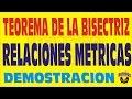 EL TEOREMA DE LA BISECTRIZ INTERIOR DEMOSTRACION DE RELACIONES METRICAS