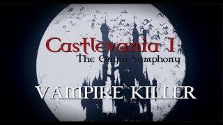 Castlevania I: The Origin Symphony - 1. VAMPIRE KILLER