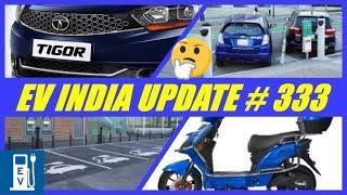 EV INDIA UPDATE/tata tigor electric update/avan motors e scooter update/ev infra update  in india.