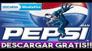 DESCARGAR PEPSI MAN COMPLETO PARA PC 2018 //📜MENOS DE 15 MB | WINDOWS XP/VISTA/7/8/8.1/10