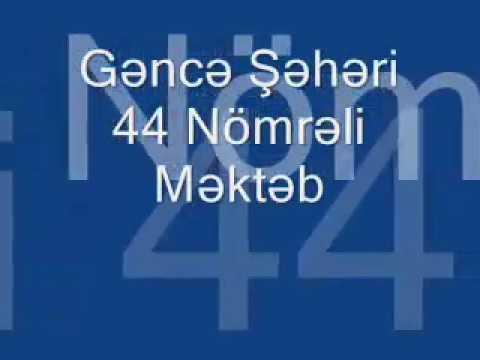 Gence seheri 30nomreli mekteb son zeng 11кл-1кл