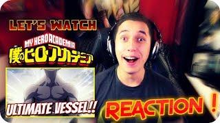 My Hero Academia Episode 3 REACTION!  THE ULTIMATE VESSEL!!