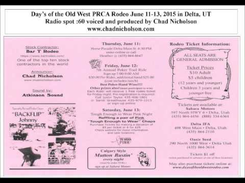 Radio Spot voiced by Chad Nicholson-Day's of the Old West PRCA Rodeo June 11-13