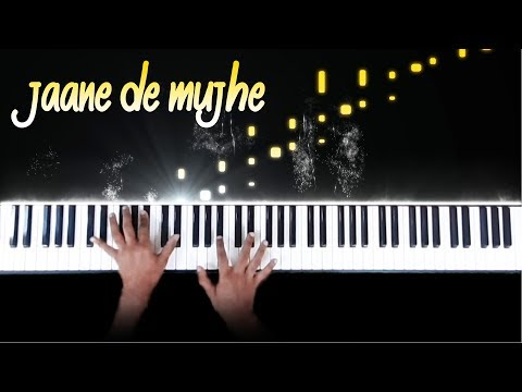 Download Lagu  Jaane De mujhe - Piano cover - Sanam Mp3 Free