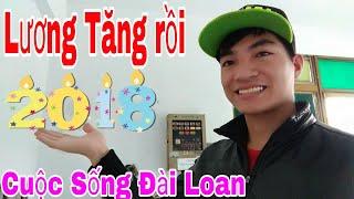 Cuộc Sống Đài Loan - Tin vui cho ae lao động tại đài loan năm 2008 lương cơ bản tăng