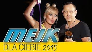 Mejk - Dla Ciebie 2015