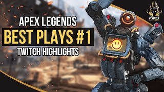 APEX LEGENDS BEST PLAYS #1 (TWITCH HIGHLIGHTS)