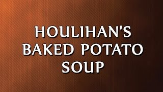 Houlihan's Baked Potato Soup | RECIPES | EASY TO LEARN