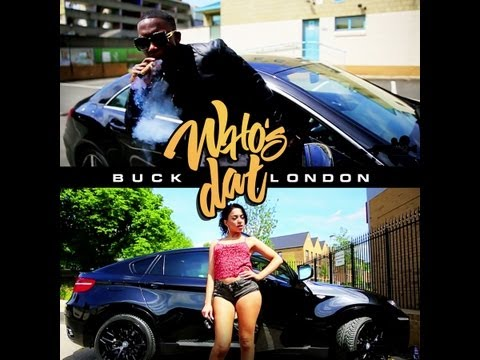 Buck London - Who's Dat [Unsigned Artist]