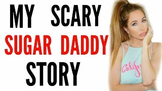 MY SCARY SUGAR DADDY STORYTIME