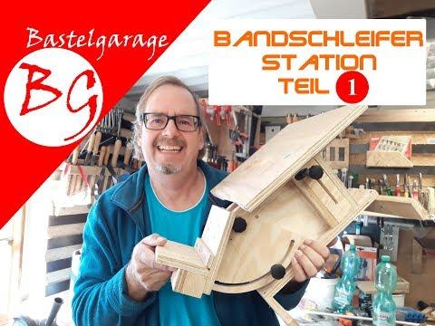 Bandschleifer-Station [Teil 1] Bandschleifer stationär