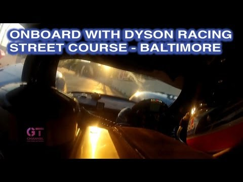 Onboard with Dyson Racing Street Course Baltimore – Guy Smith Qualifying American Le Mans Series