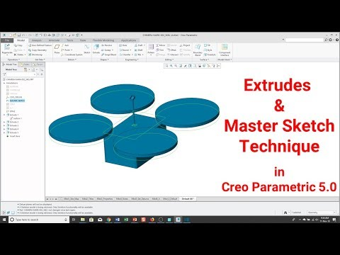 Creo Parametric - Extrude Feature and the Master Sketch Technique