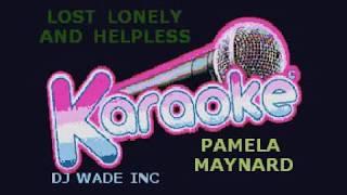 Pamela Maynard Lost Lonely And Helpless Demo