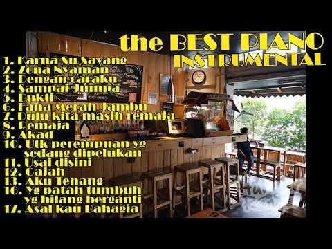 MUSIK CAFE  PIANO INSTRUMEN LAGU INDONESIA HITS