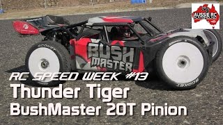 RC Speed Week #13 - Bushmaster 20T Pinion & Deans Connectors
