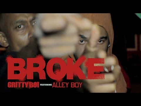 Gritty Boi Ft. Alley Boy - Broke [Label Submitted]