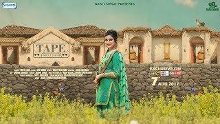 Tape - Meet Kaur | Motion Poster 2017 | New Punjabi song 2017 | Shemaroo Punjabi