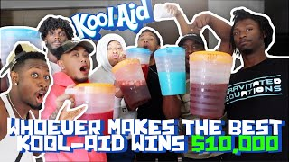 WHOEVER MAKES THE BEST KOOL-AID WINS 10,000
