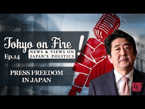 Press Freedom in Japan | Tokyo on Fire