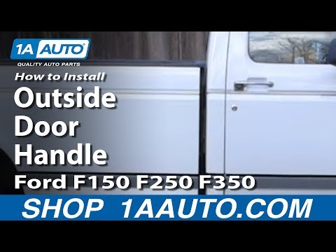 How To Install Replace Outside Door Handle Ford F150 F250 F350 80-96 1AAuto.com