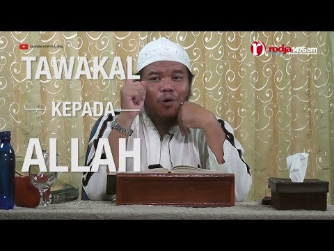 [#3] Qoulul Mufid Bab Tawakal Kepada Allah - Ustadz Abu Haidar Assundawy