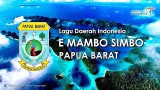 Download Lagu E Mambo Simbo - Lagu Daerah Papua Barat (Karaoke dengan Lirik) Gratis STAFABAND
