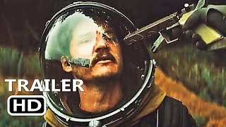 PROSPECT: OFFICIAL TRAILER HD Pedro Pascal Alien Planet Sci-Fi Movie HD (MARCH 2018)