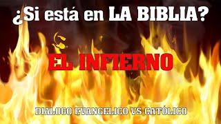 El infierno  - Catolico vs Testigo de Jehova