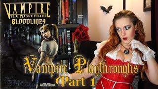 Vampire Playthroughs: VtM: Bloodlines Part 1