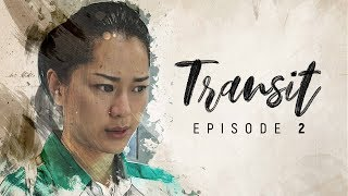 TRANSIT - Episode 2: AINI (WEB SERIES)