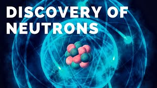 Discovery of Neutrons hindi