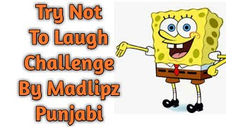 All Madlipz Best Funny Videos Compilation || Try Not To Laugh Challenge In Madlipz Punjabi Funny ||