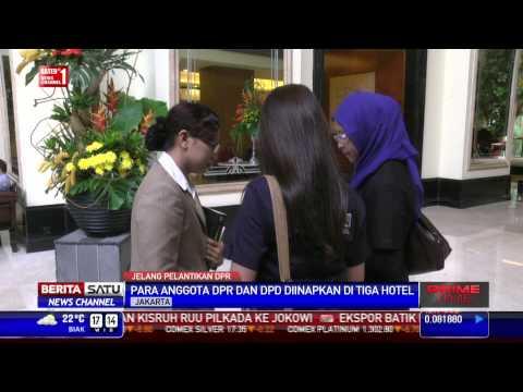 Jelang Pelantikan, Anggota DPR Diinapkan di 3 Hotel
