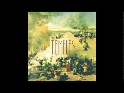 Temples - Shelter Song